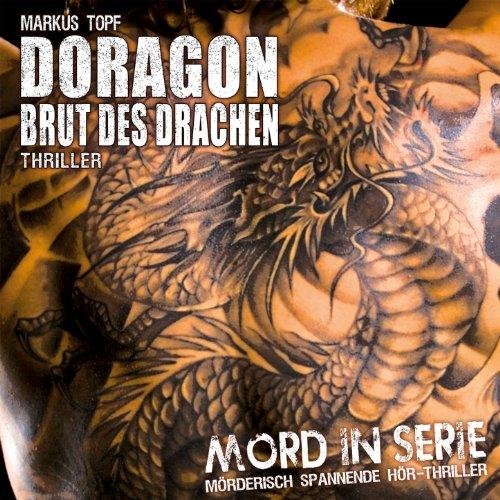 Folge 08: Doragon - Brut des D...