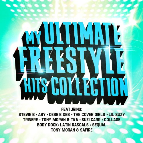 My Ultimate Freestyle Hits Collection