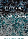 Theorizing Sound Writing (Music/Culture)