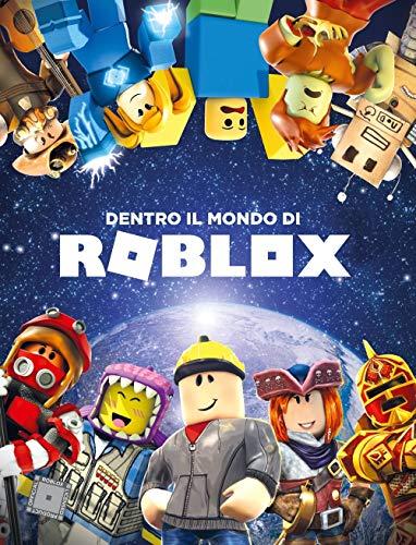 Dentro il mondo di Roblox. Ediz. a colori (Arcobaleno)