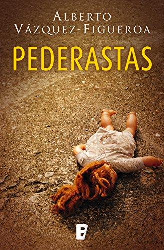 Pederastas por Alberto Vázquez-Figueroa