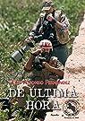 De Ultima Hora par Luis Alfonso  Fernandez