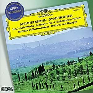 "Mendelssohn : Symphonies n° 3 ""Ecossaise"" et n° 4 ""Italienne"""