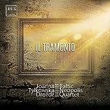 Joanna Tylkowska-Drozdz & Baltic Neopolis Quartet : Il Tramonto, mélodies pour quatuor à cordes.