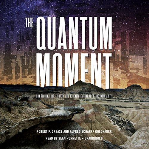 The Quantum Moment  Audiolibri