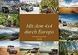 Mit dem 4x4 durch Europa (Wandkalender 2018 DIN A4 quer): Unterwegs mit dem Geländewagen in Europa, abseits der Hauptrouten. (Monatskalender, 14 ... [Apr 01, 2017] und Holger Karius, Kirsten
