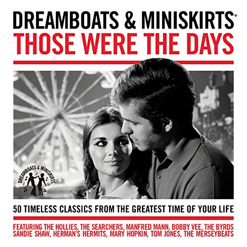 Dreamboats & Miniskirts - Thos...