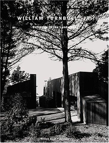 William Turnbull Jr.: Buildings in the Landscape (Architectural Monograph (San Francisco, Calif.), 3.) por Donyl Lyndon