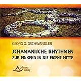 Schamanische Rhythmen zur Einkehr in die eigene Mitte