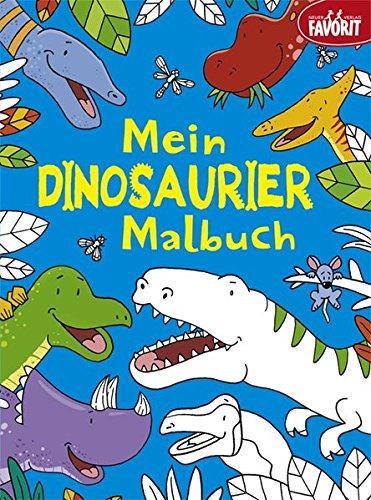 Mein Dinosaurier-Malbuch (Dinosaurier-malbuch)
