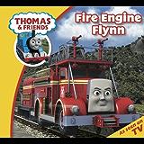 Thomas & Friends: Fire Engine Flynn (Thomas & Friends Story Time Book 1)