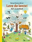 Leve de lente!: Kijk- en zoekboek