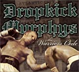 The Warriors Code - Dropkick Murphys