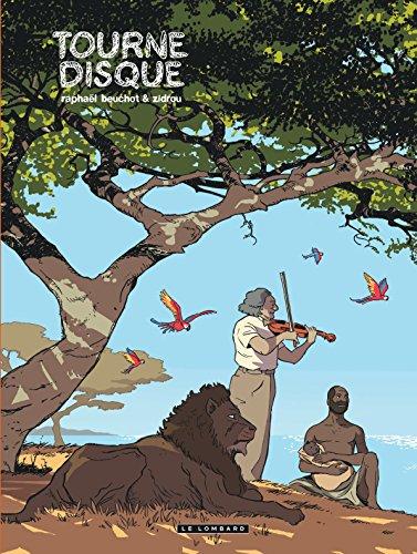 Trilogie africaine Zidrou-Beuchot - tome 0 - Tourne-disque