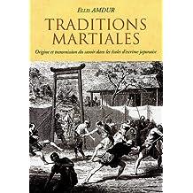 Traditions martiales : Origine et transmission du savoir dans les écoles d'escrime japonaise