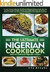 Ultimate Nigerian Cookbook: Over 65 D...