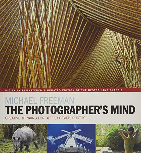 The Photographer's Mind Remastered. Creative Think (The Photographer's Eye) por Freeman Michael