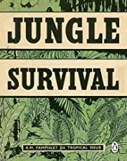 Jungle Survival (Air Ministry Survival Guide)