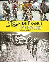 Le Tour de France au coeur des Pyrénées
