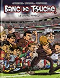 Banc de touche, Tome 2: Le Grand Fiasco