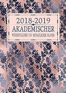 planes de diseño web: 2018-2019 Akademischer Wöchentlicher und Monatlicher Planer: Roségold Marine Flo...