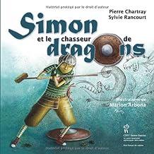 Simon et le chasseur de dragons