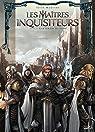 Les Maîtres inquisiteurs, tome 6 : A la lumière du chaos par Martino