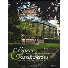 Serres et orangeries : Les magnifiques créations de Luc D'Hulst, édition trilingue français-anglais-flamand