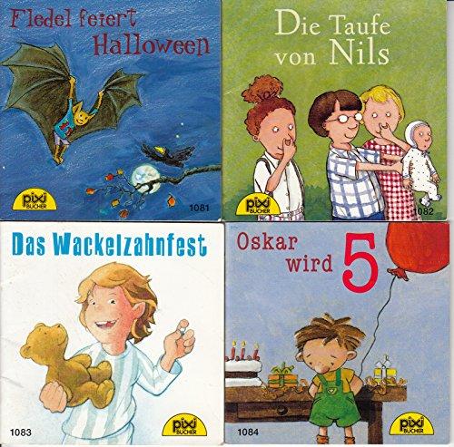 erie 127: Nr. 1081 Fledel feiert Halloween; 1082 Die Taufe von Nils; 1083 Das Wackelzahnfest; 1084 Oskar wird 5. ()