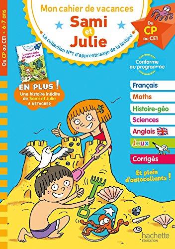 Cahier de vacances Sami et Julie Du CP au CE1 par Stéphanie Neumayer