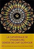 La cathédrale de strasbourg : genèse de l'art gothique [Francia] [DVD]
