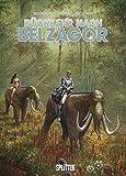 Rückkehr nach Belzagor. Band 1: Buch 1 - Robert Silverberg