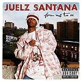 Songtexte von Juelz Santana - From Me to U