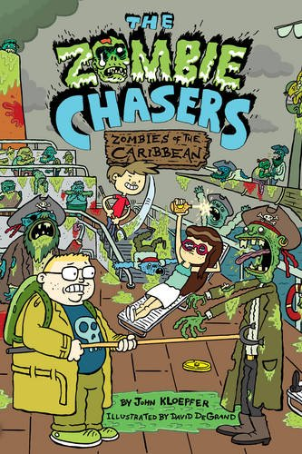 The Zombie Chasers #6: Zombies of the Caribbean por John Kloepfer