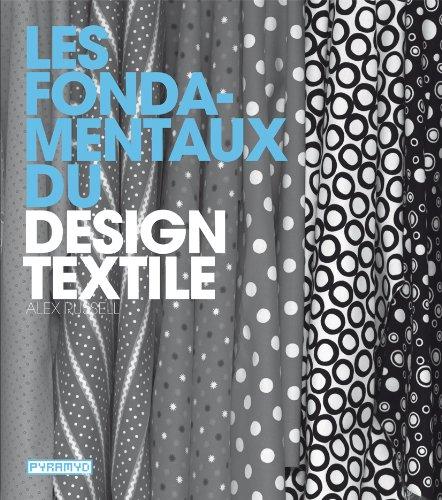 Les Fondamentaux du design textile par Alex Russel