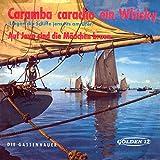 Caramba caracho ein Whisky (Liegen die Schiffe jenseits am Ufer)