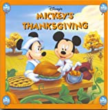 Disney's Mickey's Thanksgiving (A Mouse Works holiday board book)