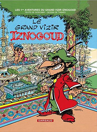 Iznogoud, tome 1 : Le grand vizir Iznogoud