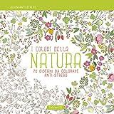 I colori della natura. Album anti-stress
