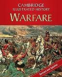 The Cambridge Illustrated History of Warfare: The Triumph of the West (Cambridge Illustrated Histories)