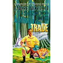 A Mind for Trade (A solar queen adventure)