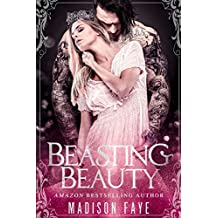 Beasting Beauty (Possessing Beauty Book 1) (English Edition)