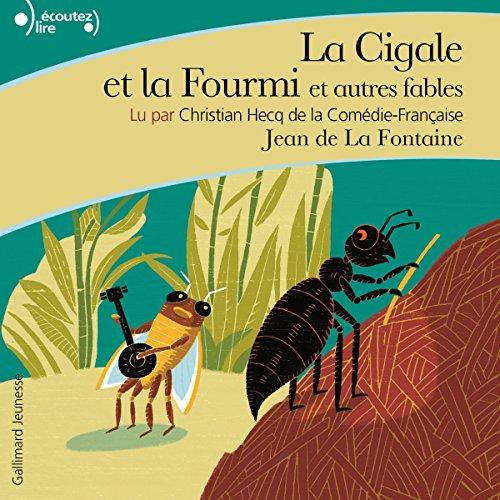 La Cigale et la Fourmi et autres fables par Jean de La Fontaine