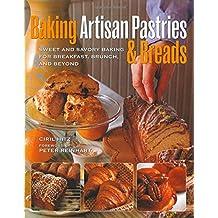 Baking Artisan Pastries & Breads