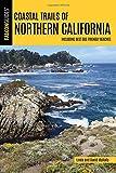 Coastal Trails of Northern California (Falcon Guides)