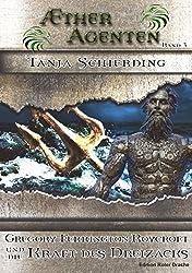 Ætheragenten 3: Gregory Ferrington-Roycroft und die Kraft des Dreizacks