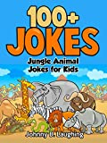 Jungle Animal Jokes for Kids: 100+ Funny Jokes