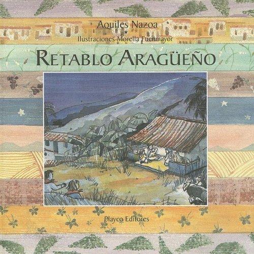 Retablo Aragueno (Playco's Best Collection) por Aquiles Nazoa