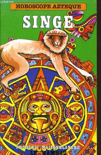Horoscope azteque - singe