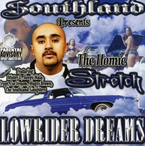 Lowrider Dreams by Homie Stretch (2008-03-25) (Stretch-lowrider)